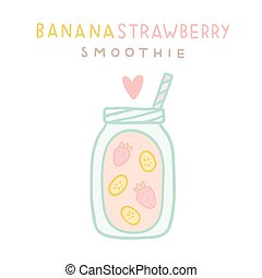 Banana strawberry smoothie.