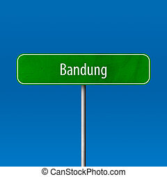 Bandung - town sign, place name sign