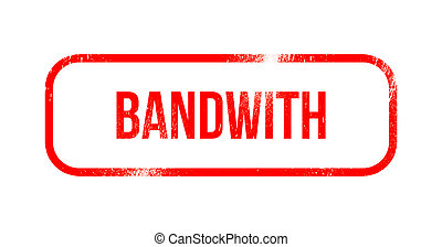 Bandwith - red grunge rubber, stamp