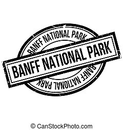 Banff National Park rubber stamp. Grunge design with dust...