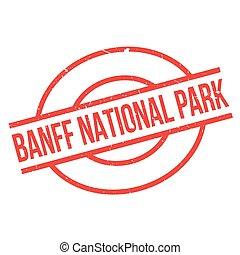 Banff National Park rubber stamp. Grunge design with dust...