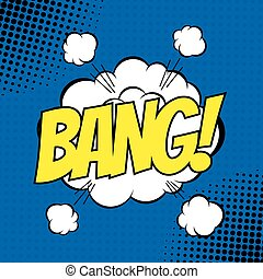 BANG. Vector poster comic strip style with halftone effect.