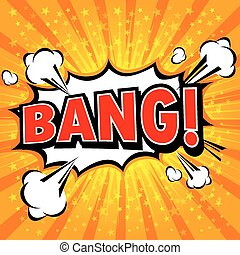 Bang! Comic Speech Bubble, Cartoon. art and illustration...