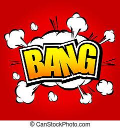 Bang! Comic Speech Bubble. - Comic Speech Bubble, Cartoon....