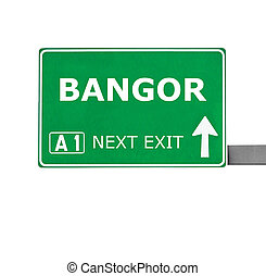 BANGOR road sign isolated on white