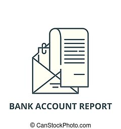 Bank account report vector line icon, linear concept,...