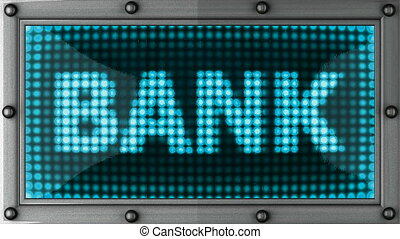 bank announcement on the LED display