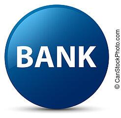 Bank blue round button