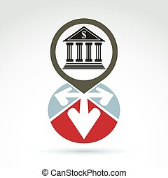 Bank building with arrows vector icon, conceptual symbol, business and finance banking theme.