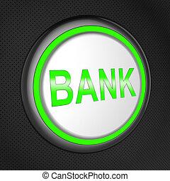 Bank Button Shows Online Banking 3d Illustration