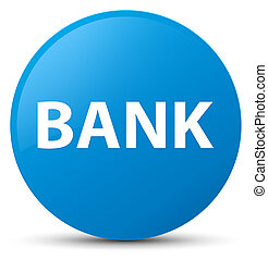 Bank cyan blue round button