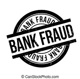 Bank Fraud rubber stamp