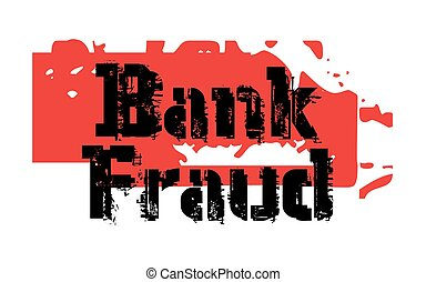 BANK FRAUD sticker