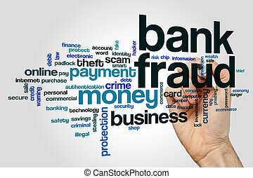 Bank fraud word cloud concept on grey background