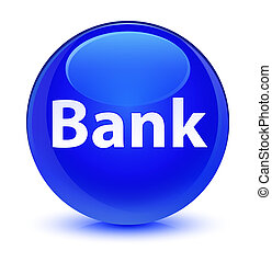Bank glassy blue round button