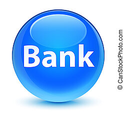 Bank glassy cyan blue round button