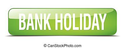 bank holiday green square 3d realistic isolated web button