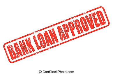 BANK LOAN APPROVED red stamp text