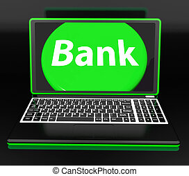 Bank On Laptop Shows Internet Www Or Electronic Banking