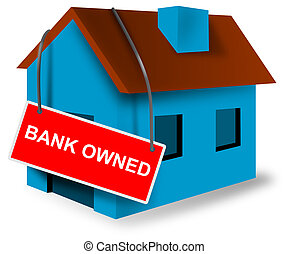 Bank Owned Sign on House - Illustration of blue house with...