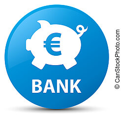 Bank (piggy box euro sign) cyan blue round button