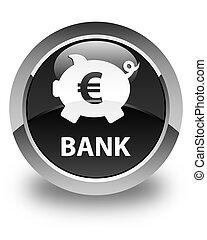 Bank (piggy box euro sign) glossy black round button
