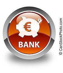 Bank (piggy box euro sign) glossy brown round button