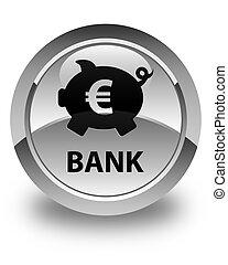 Bank (piggy box euro sign) glossy white round button
