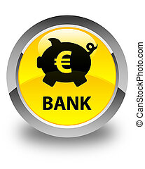 Bank (piggy box euro sign) glossy yellow round button