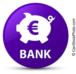 Bank (piggy box euro sign) purple round button