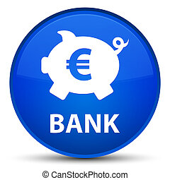 Bank (piggy box euro sign) special blue round button