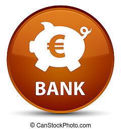 Bank (piggy box euro sign) special brown round button