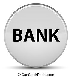 Bank special white round button