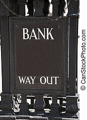 Bank Way Out Sign in Urban Setting