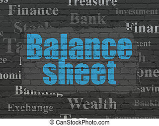 Banking concept: Balance Sheet on wall background