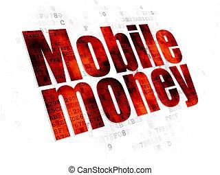 Banking concept: Mobile Money on Digital background