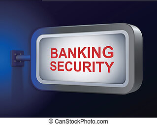 banking security words on billboard