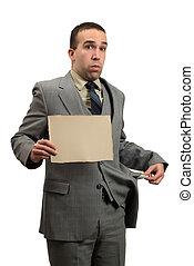 Bankrupt Businessman - A bankrupt businessman holding a...