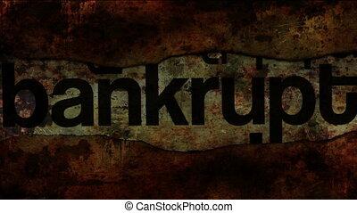 Bankrupt concept on grunge background