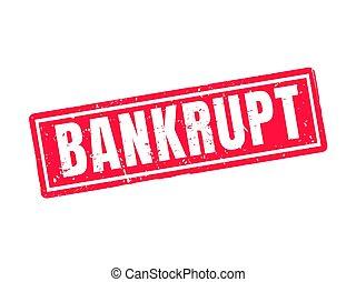 bankrupt red stamp style