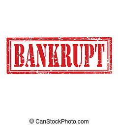 Bankrupt-stamp - Grunge rubber stamp with word Bankrupt, ...