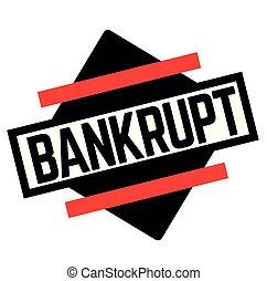 BANKRUPT stamp on white