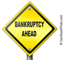 bankruptcy ahead debt relief consulation or restruction...