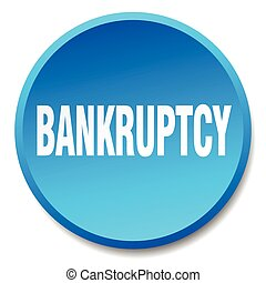 bankruptcy blue round flat isolated push button