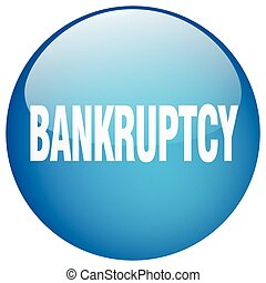 bankruptcy blue round gel isolated push button