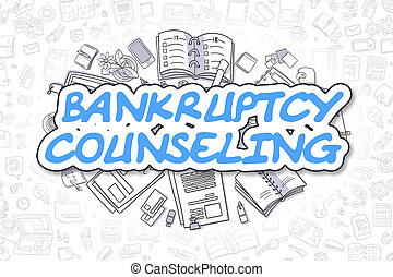 Bankruptcy Counseling - Doodle Blue Word. Business Concept...