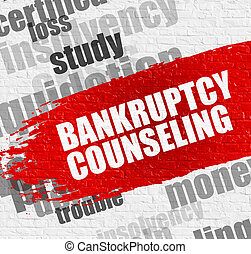 Bankruptcy Counseling on the White Brickwall. - Business ...