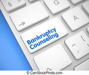 Bankruptcy Counseling - Text on White Keyboard Button. 3D...