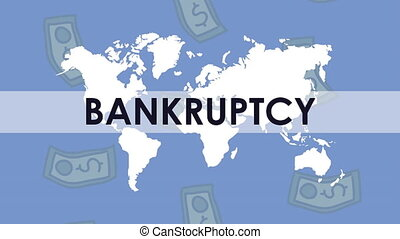 bankruptcy financial animation with bills dollars and earth map ,4k video animated