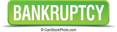 bankruptcy green 3d realistic square isolated button